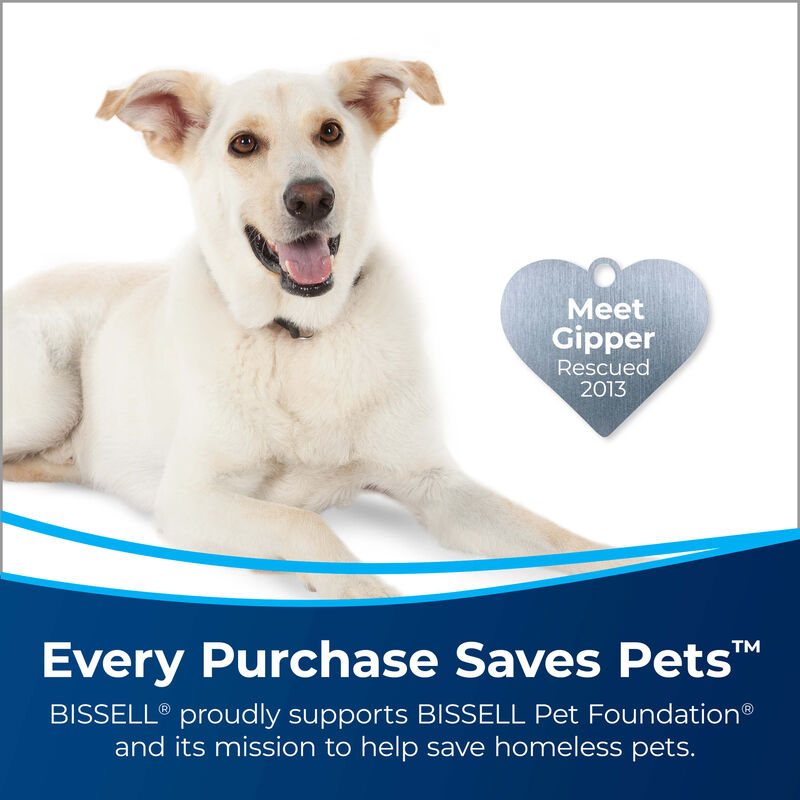 "3-in-1 Stair Tool Image of Dog with Heart Badge that says ""Meet Gipper, Rescued 2013."" Every Purchase Saves Pets. BISSELL proudly supports BISSELL Pet Foundation and its mission to help save homeless pets."